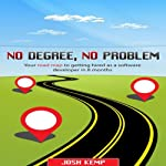 No Degree, No Problem | Josh Kemp
