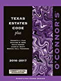 O'Connor's Texas Estates Code Plus 2016-2017