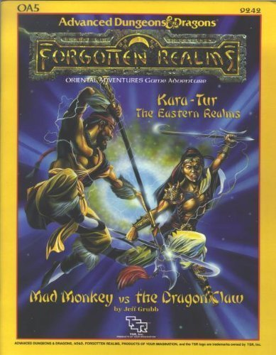 Mad Monkey vs. the Dragon Claw (AD&D/Forgotten Realms/Oriental Adventures Module OA5)