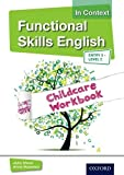 img - for Functional Skills English In Context Childcare Workbook Entry 3 - Level 2 by John Meed (20-Feb-2013) Paperback book / textbook / text book
