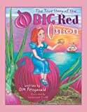 The True Story of the Big Red Onion, D. M. Fitzgerald, 0989028852