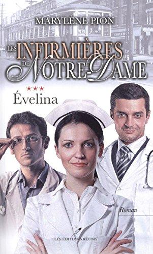 Les infirmières de Notre-Dame 1 : Flavie (Historique) (French Edition)