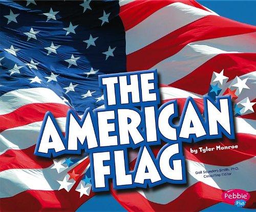 The American Flag (U.S. Symbols)
