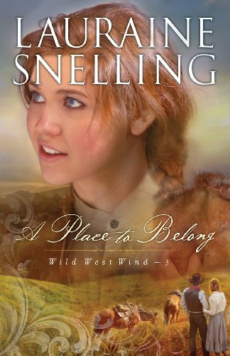 A Place to Belong (Wild West Wind Book #3) -