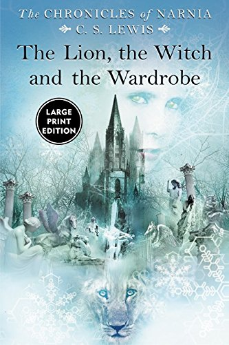 Lion, the Witch and the Wardrobe Large Print, The