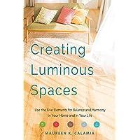 Creating Luminous Spaces