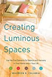 Creating Luminous Spaces: Use the Five Elements for