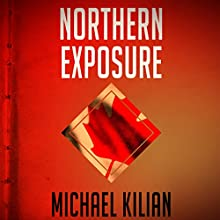 Northern Exposure Audiobook by Michael Kilian Narrated by Michael Ferraiuolo