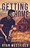 img - for Getting Home: A Post-Apocalyptic EMP Survival Thriller (The EMP) book / textbook / text book