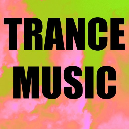 Amazon.com: Trance Music: Trance Music: MP3 Downloads