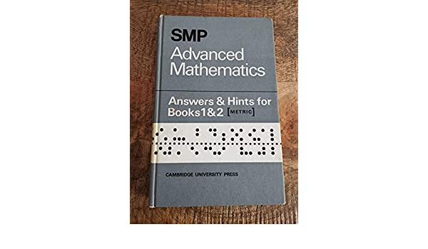 SMP Advanced Mathematics Answers and Hints for Books 1 and 2 (School