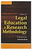 Amar Law Publication's Notes on Legal Education & Research Methodology for LLM Students by Dr. Sheetal Kanwal