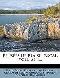 Pensées de Blaise Pascal, Blaise Pascal and Voltaire, 1278586385
