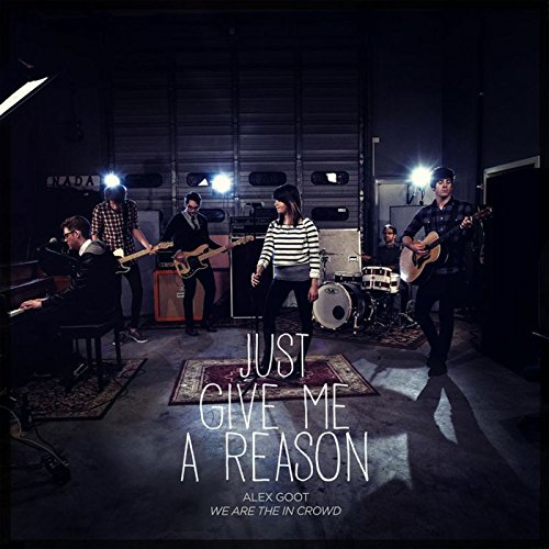 Just Give Me a Reason (Fun And Pink Just Give Me A Reason)