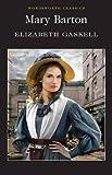 """""""Mary Barton (Wordsworth Classics)"""" av Elizabeth Cleghorn Gaskell"""