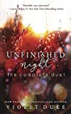 Unfinished Night: The Complete Duet: (Unfinished Love Series, Caine & Addison Books 1 & 2)