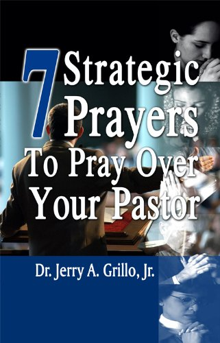 Amazon 7 strategic prayers to pray over your pastor ebook 7 strategic prayers to pray over your pastor by grillo jerry fandeluxe Choice Image
