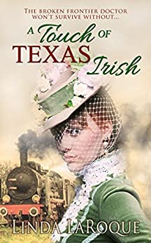 A Touch of Texas Irish by [LaRoque, Linda]