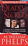 Deadly Secrets (Pinnacle True Crime)
