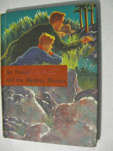 Jim Forest And The Mystery Hunter.  Book Three.