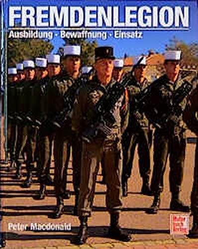 Fremdenlegion. Ausbildung. Bewaffnung. Einsatz. pdf epub