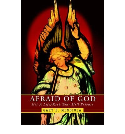 Afraid Of God Get A Lifekeep Your Hell Private Afraid Of God
