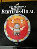 img - for The Mysterious Worlds of Berthois ~ Rigal book / textbook / text book
