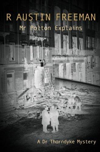 Download Mr Polton Explains (Dr. Thorndyke) ebook