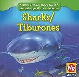 Sharks/Tiburones, Valerie J. Weber, 0836893506
