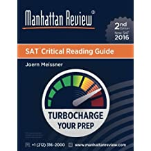 Manhattan Review SAT Critical Reading Guide [2nd Edition]: Turbocharge Your Prep