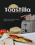 6 corn tortillas - The Original Toastilla 2-Pack - Make Quesadillas, Heat Corn Tortillas, Cook Frozen Foods, Grill Veggies & More In Your Toaster