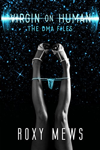 Virgin on Human (The DMA Files Book 1)