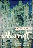 An Objet d'Art Book: Monet Cathedrals
