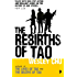 The Rebirths of Tao: Tao Series Book Three (Lives of Tao 3)