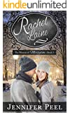 Rachel Laine (The Women of Merryton Book 3)