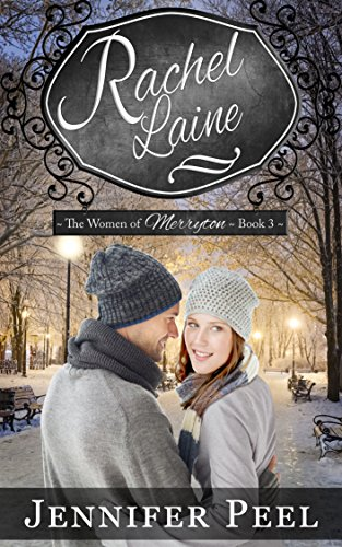 Rachel Laine (The Women of Merryton Book 3) by [Peel, Jennifer]