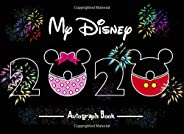 My 2020 Disney Autograph Book: Firework2020 Capture all of the Disney magic in this autograph book with a double page for 45