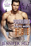Paranormals Never Wear Plaid (Icy Cap Den Book 5)