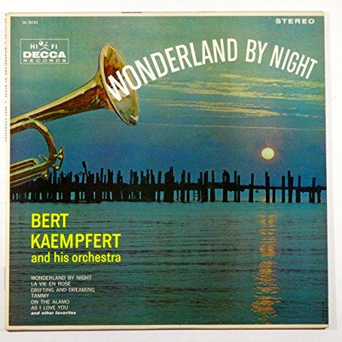 Bert Kaempfert - Wonderland By Night Bert Kaempfert And His Orchestra - Zortam Music