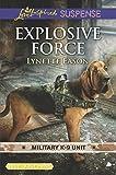 Explosive Force (Military K-9 Unit)