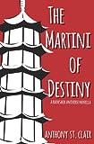 The Martini of Destiny (Rucksack Universe)