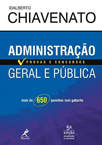 Administração Geral e Pública. Provas e Concursos