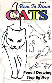 how to draw cats pencil drawings step by step book 1