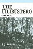 The Filibustero, J. J. Knopf, 0533157641