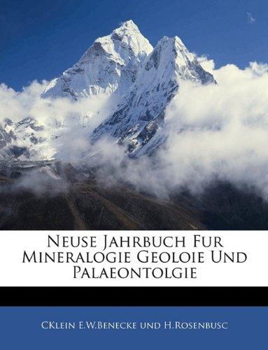 Download Neuse Jahrbuch Fur Mineralogie Geoloie Und Palaeontolgie, I Band (German Edition) pdf epub