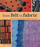 From Felt to Fabric, Catherine O'Leary, 1600596673