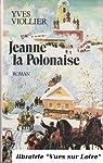 Jeanne la Polonaise, tome 1  par Viollier