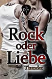 Rock oder Liebe - Thunder (RoL 3) (kindle edition)