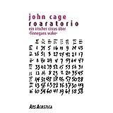 Cage: Roaratorio - An Irish Circus on Finnegans Wake by John Cage, Seamus Ennis (2012-08-14)