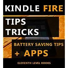 Kindle Fire Tips, Secrets, Tricks, Battery Saving Tips & Top Apps